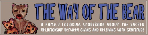 The Way of the Bear - A Family Coloring Storybook by Kathy Roberts and Dawn Collins