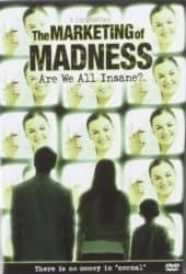 The Marketing of Madness movie