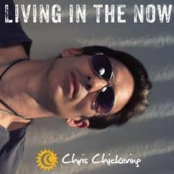 Chris Chickering Living in the Now audio