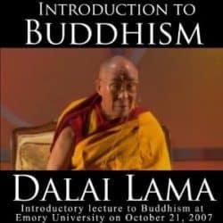 Dalai Lama Introduction to Buddhism audio