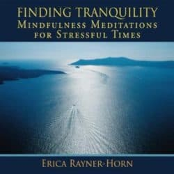 Finding Tranquility guided meditations audio