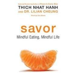 Savor: Mindful Eating, Mindful Life audio