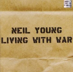 Neil Young Living With War audio