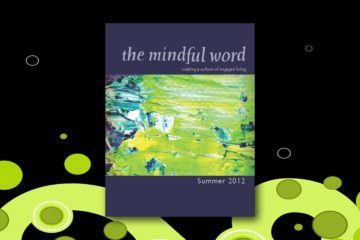 Summer 2012 - Mindfullness or mindfulness?