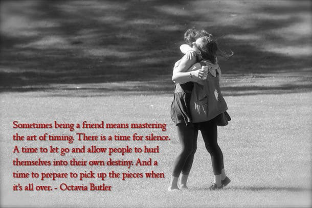Friends hugging - powerful quote