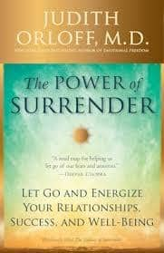 The Power of Surrender by Judith Orloff