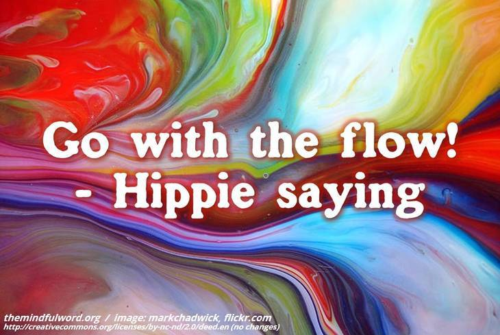 Flowing paint - Hippie quotes