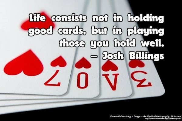 Playing cards - Inspirational life quotes
