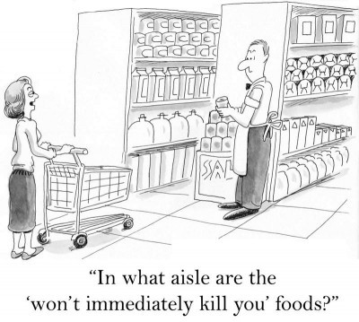Cartoon - In what aisle are the 'won't immediately kill you' foods?