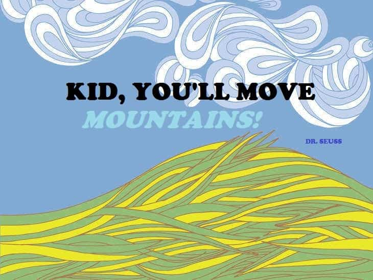 drseuss-mountains-quote-cartoon