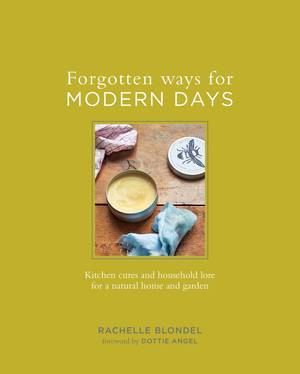 Forgotten ways for modern days book cover - Brew up a cup
