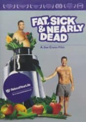 Fat, Sick & Nearly Dead movie