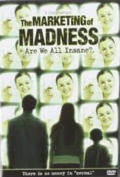 The Marketing of Madness movie