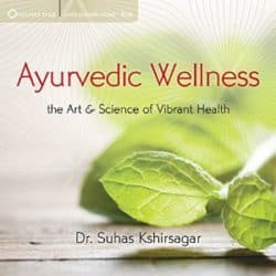 Ayurvedic Wellness audio