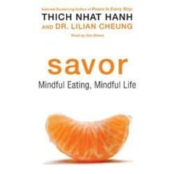 Savor: Mindful Eating, Mindful Life audio