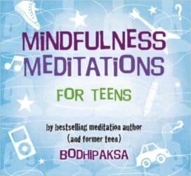 Mindfulness meditations for Teens audio
