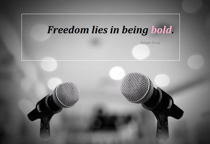 robert frost - bold - confidence - freedom - microphones