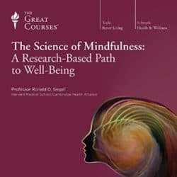 Ronald Siegal The Science of Mindfulness audio