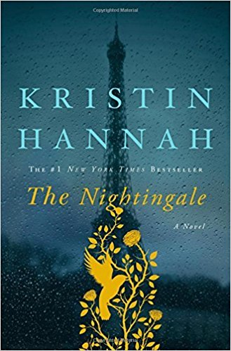 Front cover of novel The Nightingale - Thoughts engendered by Kristin Hannah