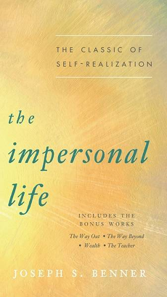 "The Impersonal Life by Joseph Benner front cover - Finding ""Me"""