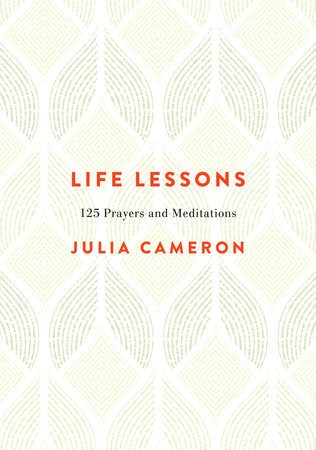 Front cover of Life Lessons by Julia Cameron - Life lessons