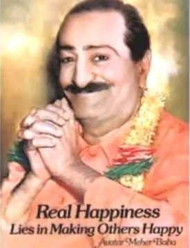 Meher Baba Real Happiness poster - Going down under and coming back up