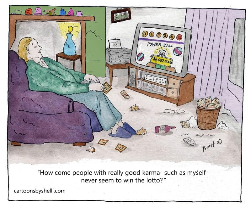 Person littering while watching TV wonders why people with good karma like them don't win lottery - That's some great karma!