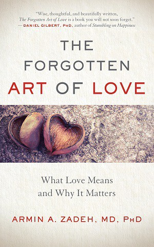 Front cover of The Forgotten Art of Love - Love and the world