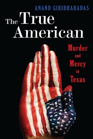 Front cover of The True American - Four very different books