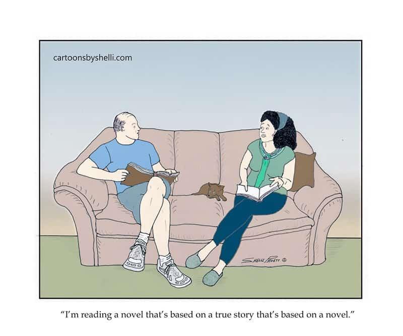 A man tells a woman that he's reading a novel based on a true story based on a novel - A novel based on a true story based on a novel