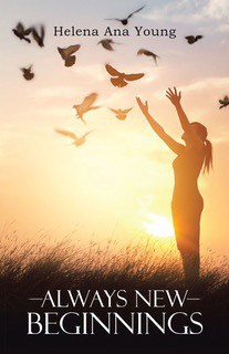 Front cover of Always New Beginnings book - Always new beginnings