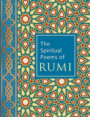 Front cover of The Spiritual Poems of Rumi book - Spiritual poems of Rumi