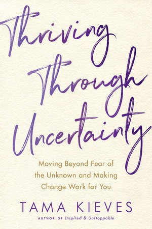 Front cover of Thriving Through Uncertainty book - Walk by your bear