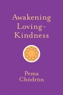 Front cover of book - Awakening loving-kindness