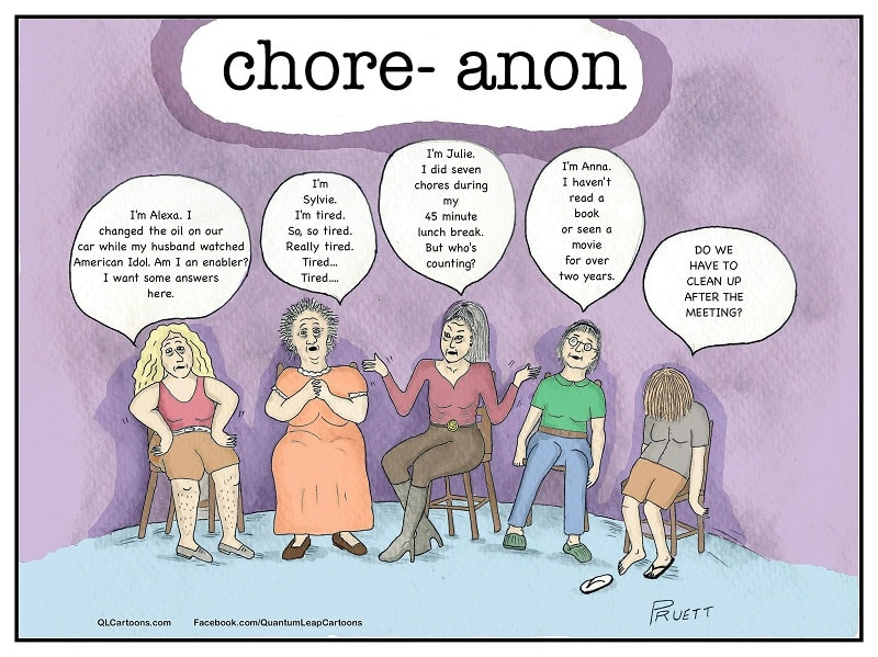 Five women meet to discuss their addiction to chores - Chore-A-Holics Anonymous