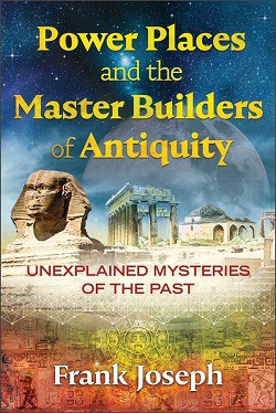 Front cover of book - Power places and the master builders of antiquity
