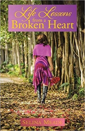 Front cover of book - Life lessons from a broken heart