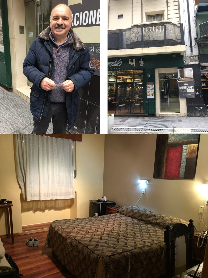 Author's friend Carlos, front of hotel and hotel room - An American in Argentina